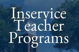 Inservice Teacher Programs