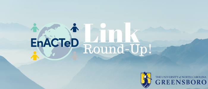 Image of mountains with EnACTeD Logo and Link Round-Up text