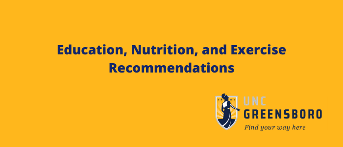 Education, Nutrition, and Exercise Recommendations (1)