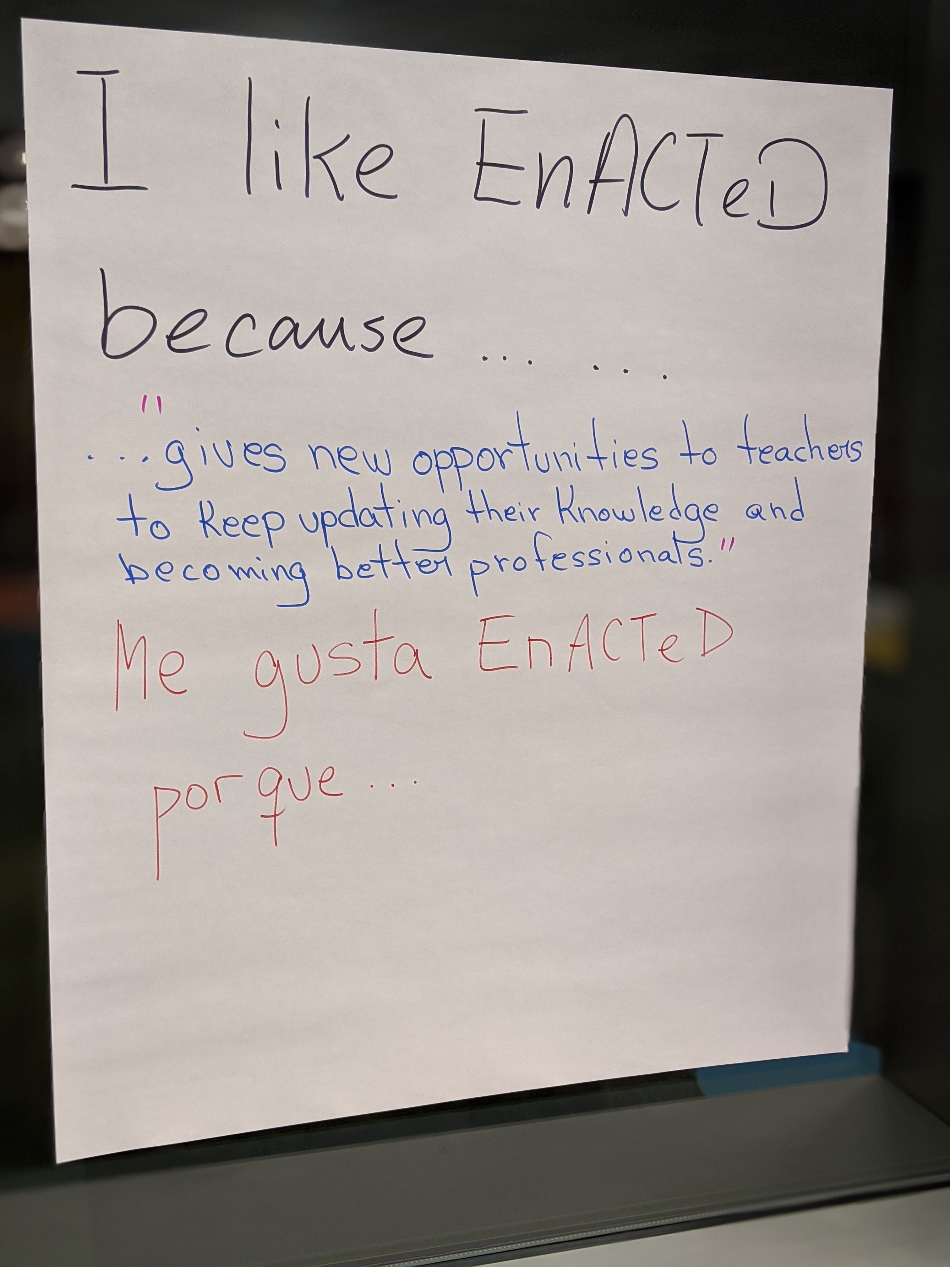 I Like EnACTeD Because....