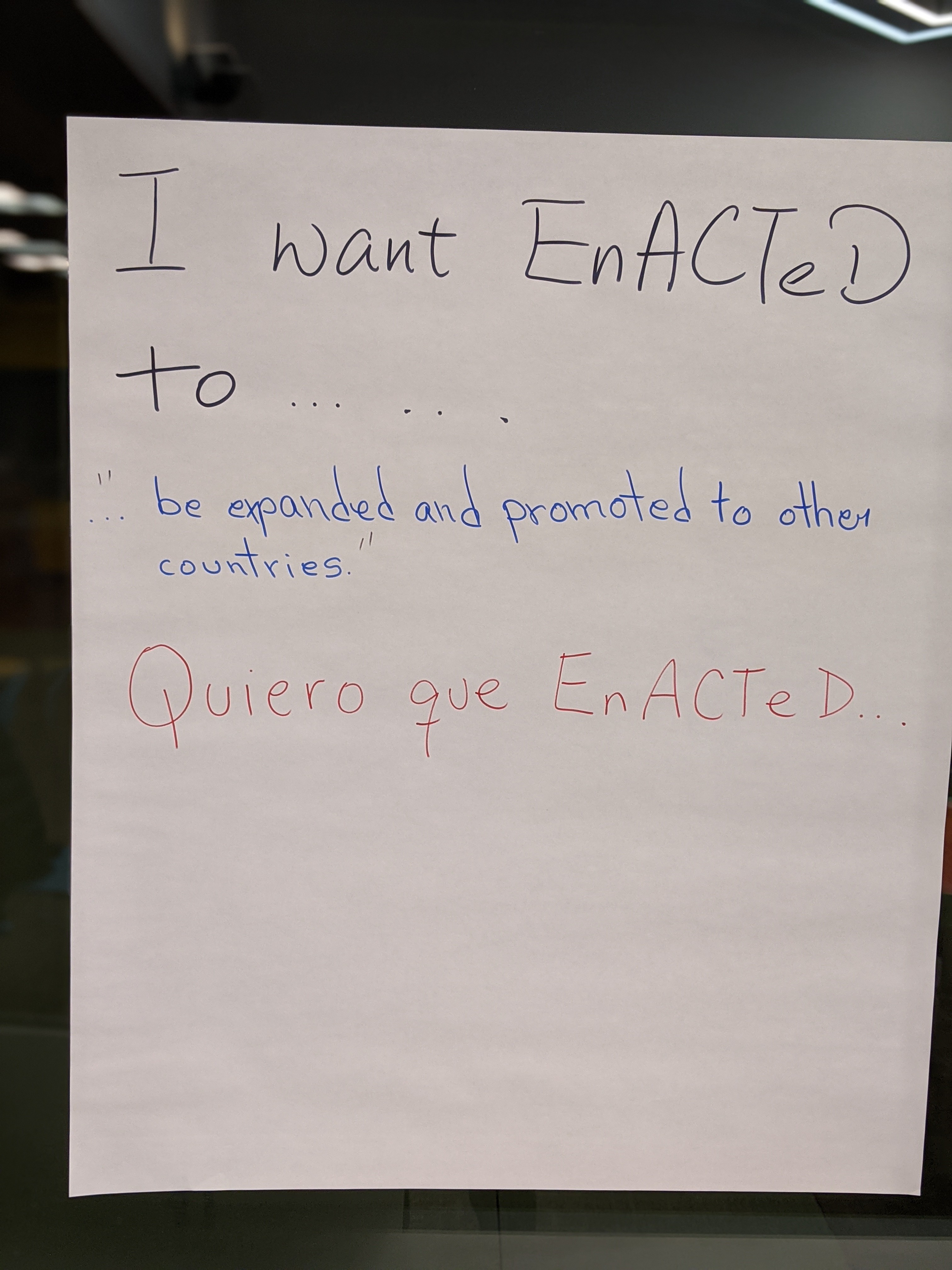 I Want EnACTeD To....